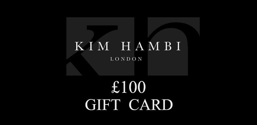 Kim Hambi London £100 Gift Card