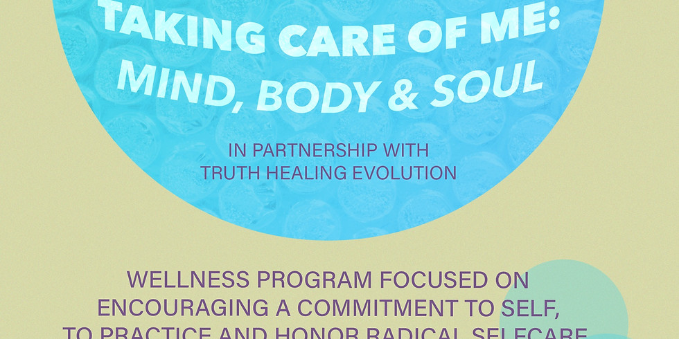 Taking Care of ME: Mind, Body & Soul