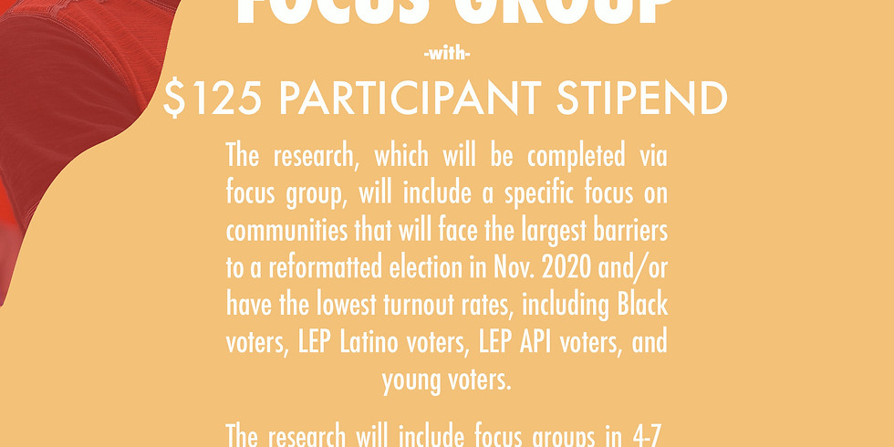 Youth Voter Focus Group ($125 Participant Stipend)