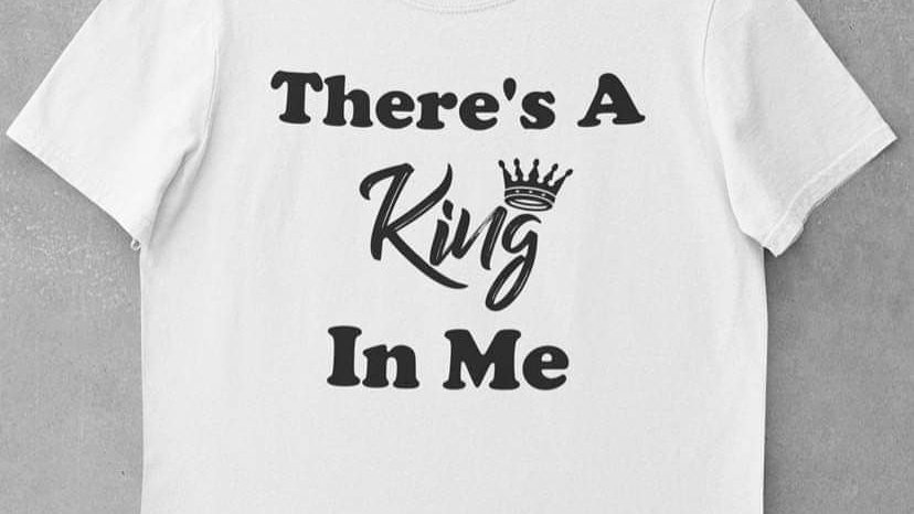 There's A King In Me