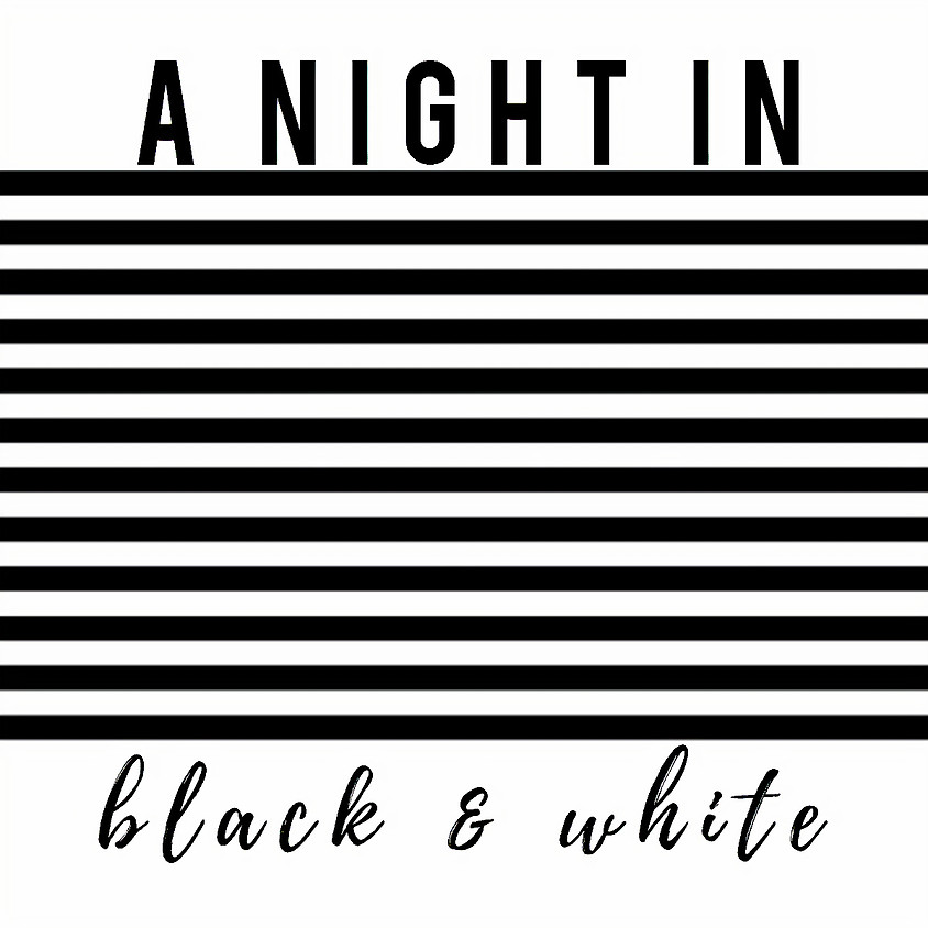 Summer Social Series - A Night In Black & White