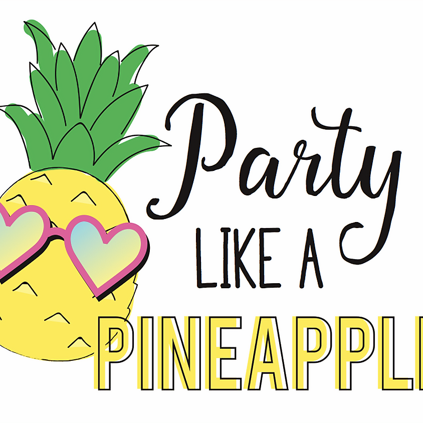 Summer Social Series - Party Like A Pineapple