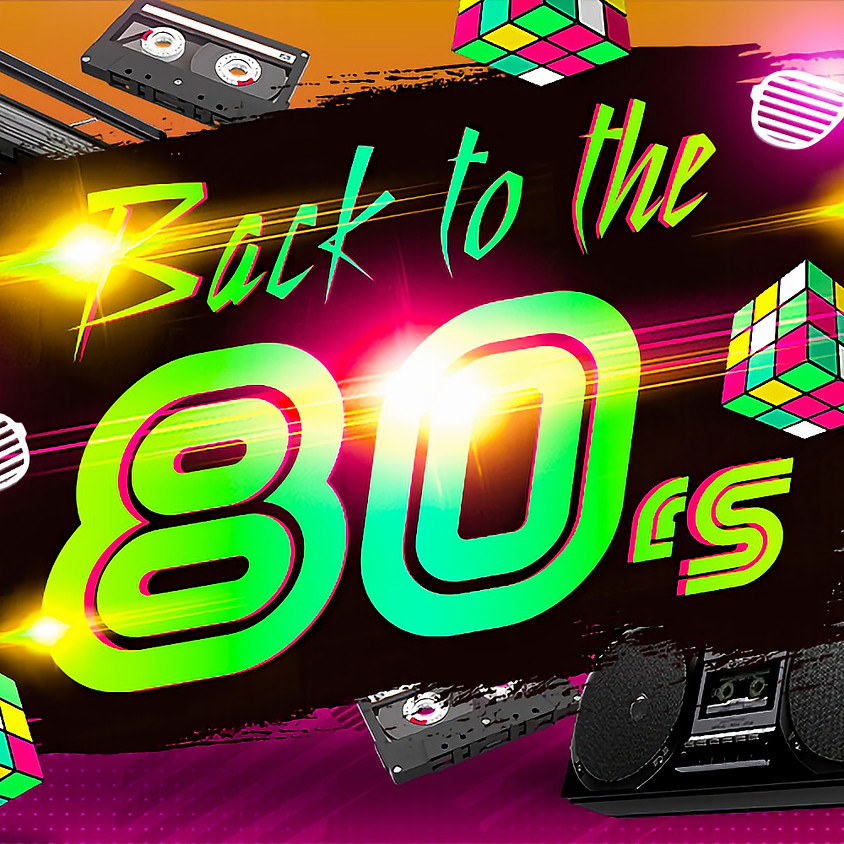 Summer Social Series - Back To The 80's