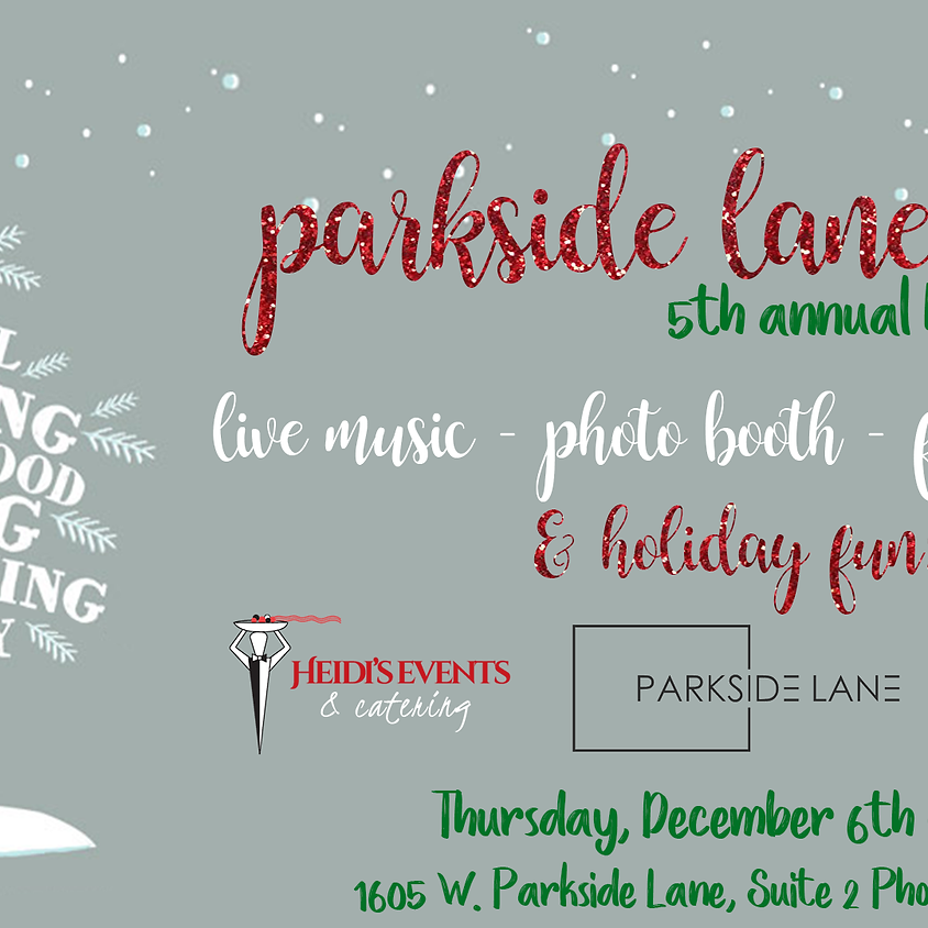 5th Annual Parkside Lane Holiday Party