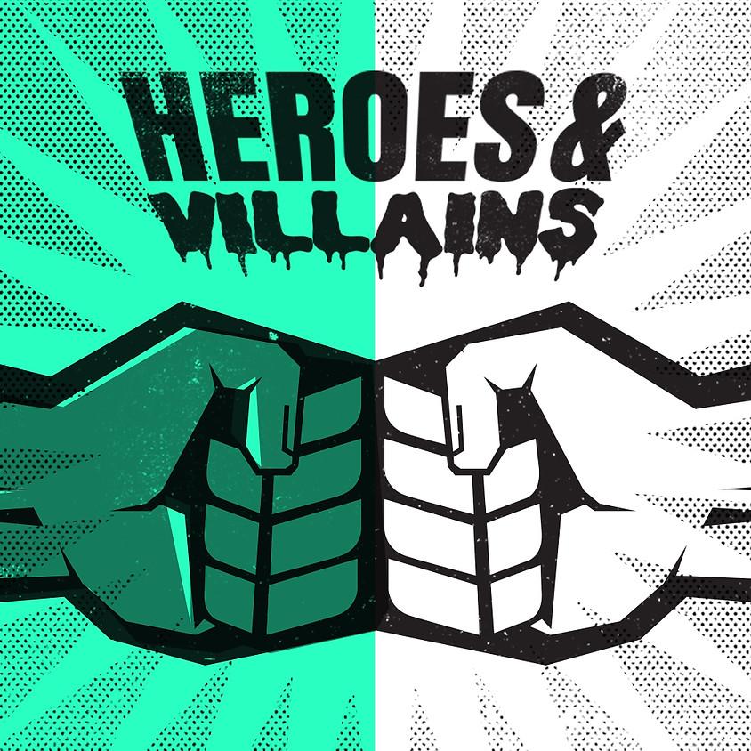 Summer Social Series - Heroes & Villains