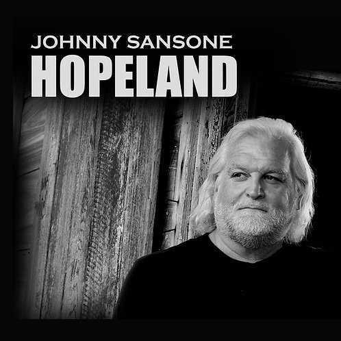 HOPELAND CD - Johnny Sansone