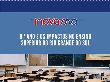 9º ano e os impactos no Ensino Superior do Rio Grande do Sul