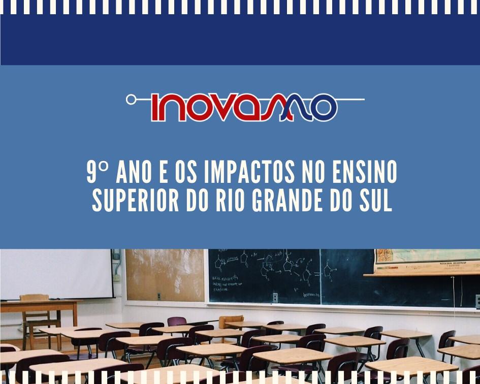 InovaMo - 9º ano e os impactos no Ensino Superior do Rio Grande do Sul