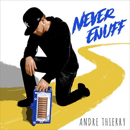 Never Enuff (Single)