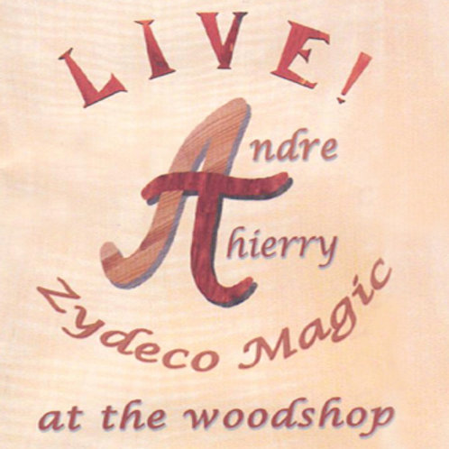 Andre Thierry LIVE! At The Woodshop