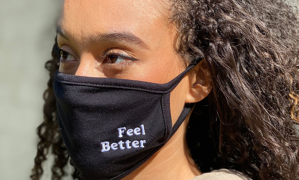 'Feel Better' Face Mask