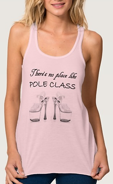 There's No Place Like Pole Class tank top