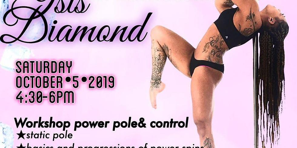 Isis Diamond Workshop: Power Pole 4:30-6 PM