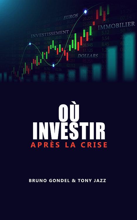Où investir après la crise