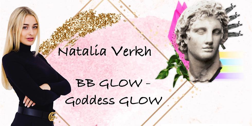 BB Glow - Goddess GLOW with Natalia Verkh