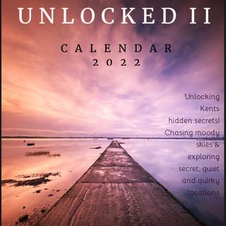 Kent Unlocked II Calendar 2022