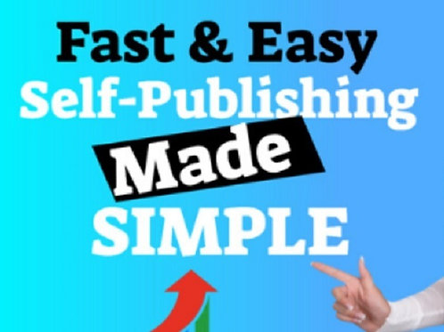 Self-Publishing Made Simple Program for New and Aspiring Authors
