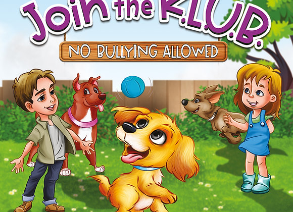 Join the K.L.U.B. - No Bullying Allowed