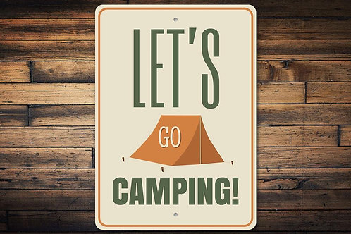 Lets Go Camping Sign