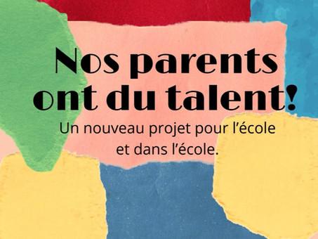 Les parents ont du talent !