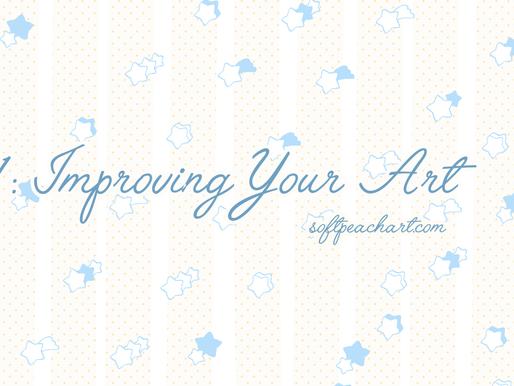 Art Advice from an Illustrator #1: Improving Your Art