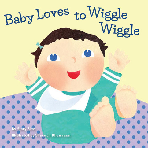 Baby Loves to Wiggle Wiggle