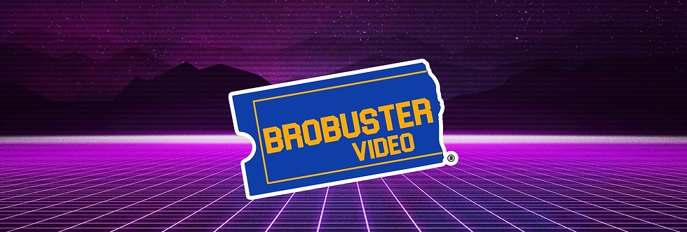 Brobuster Video