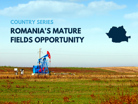 Romania's Mature Fields Opportunity