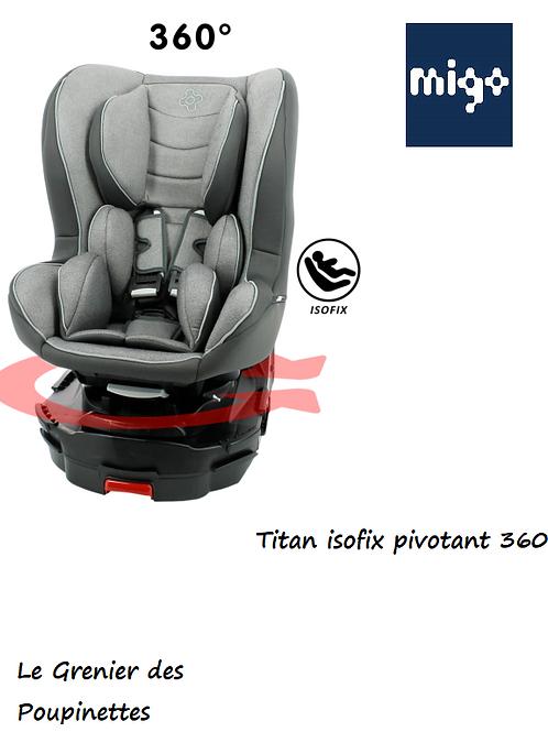 Titan isofix pivotant 360 °