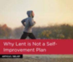Lent is not a self improvement plan.jpg