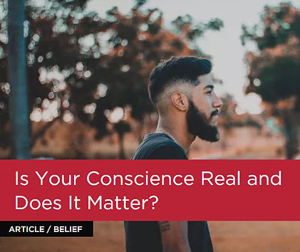 Is your conscience real and does it matt