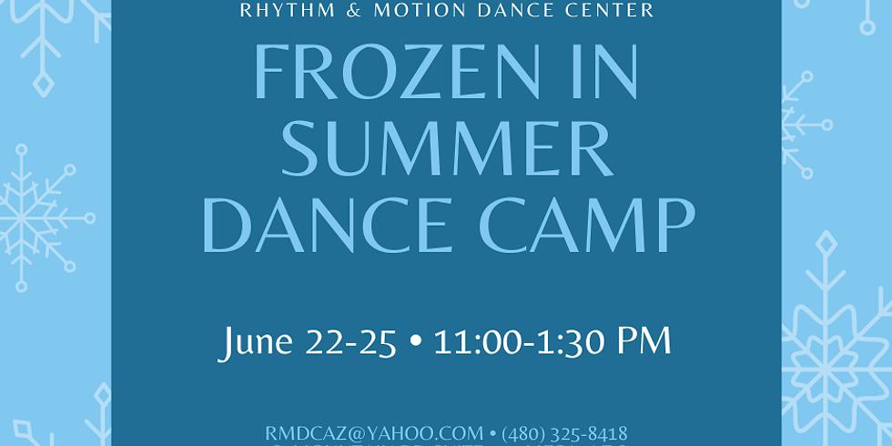Frozen in Summer Camp June 22-25