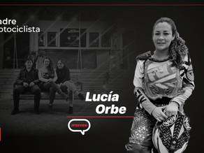 """Lucía Orbe: """"Mi familia es primordial, pero también amo la motocicleta"""""""