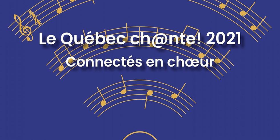 Le Québec Ch@nte 2021 - Connectés en choeur