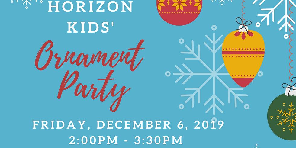 Horizon Kids' Ornament Making Party