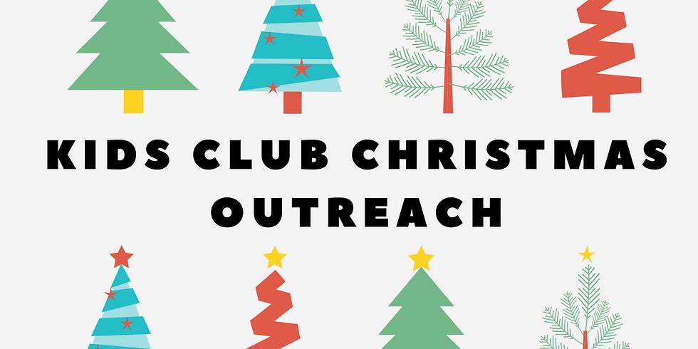 Kid's Club Christmas Outreach