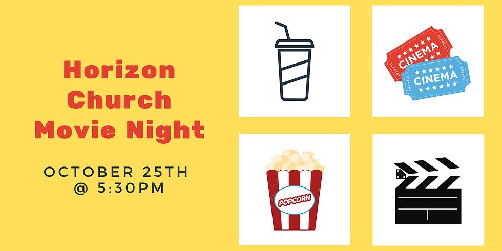 Horizon Church Movie Night