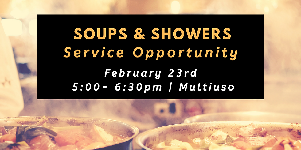 Soups and Showers
