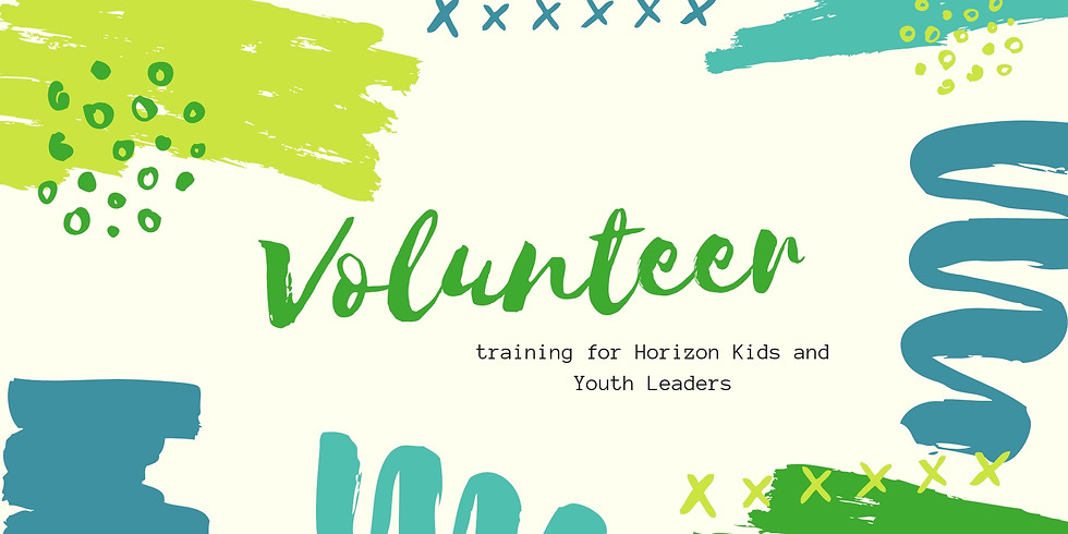 Volunteer Training for Horizon Kid and Youth Leaders