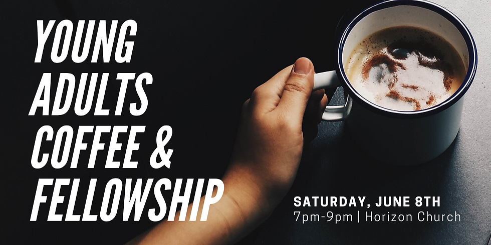 Young Adults Coffee & Fellowship