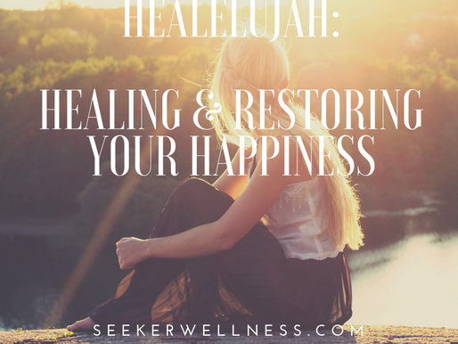HEALELUJAH: Healing & Restoring Your Happiness