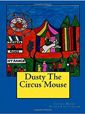 Dusty The Circus Mouse - Book 1