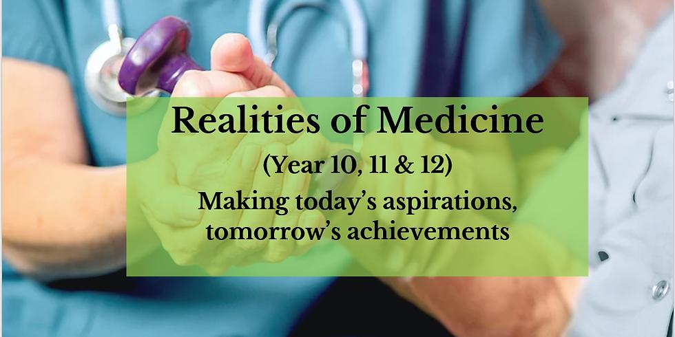 Realities of Medicine (Year 10, 11 & 12)