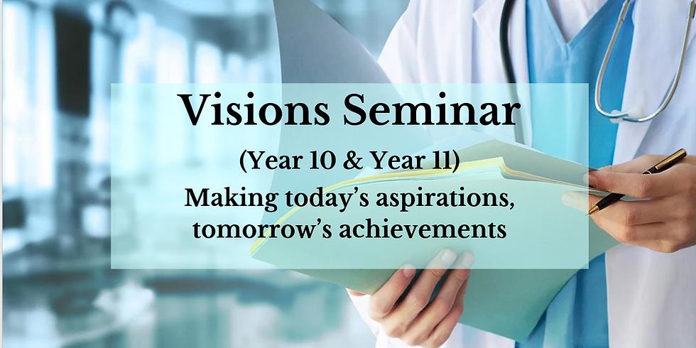 Visions Seminar (Year 10 & 11)