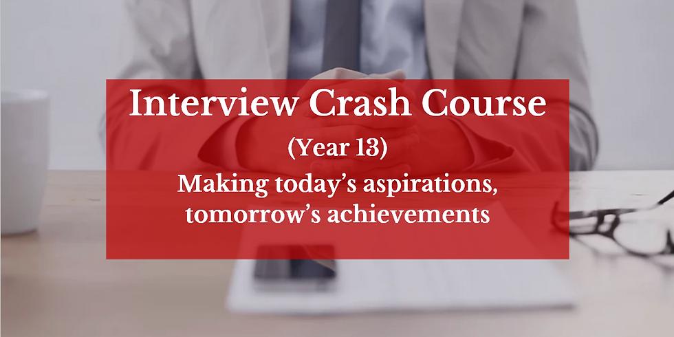 Interview Crash Course (Year 13)
