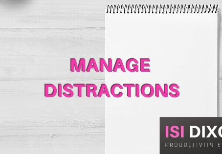 My 7 top tips to manage distractions