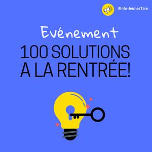 Evénement 100 solutions à la rentrée