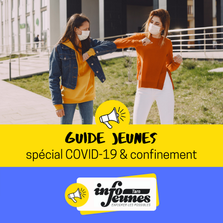 🏳️ MINI GUIDE JEUNES > SPECIAL COVID-19 & CONFINEMENT