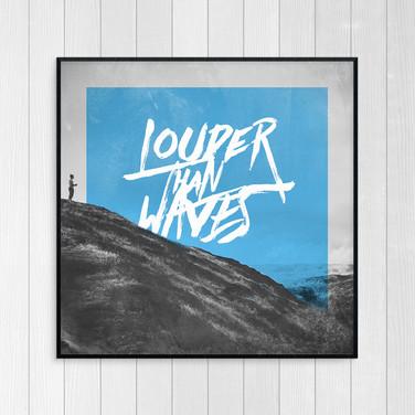 Louder Than Waves