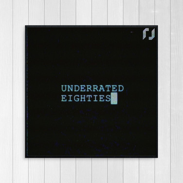 Underrated Eighties